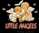 LITTLE ANGELS PLAY SCHOOL