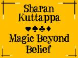 Sharan Kuttappa - Magic Beyond Belief