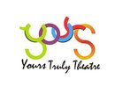 Yours Truly Theatre
