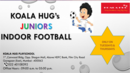 Koala Juniors Indoor Football