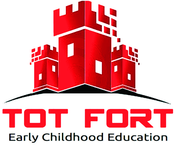 TOT FORT- EARLY CHILDHOOD EDUCATION