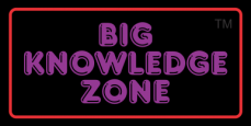 Big Knowledge Zone