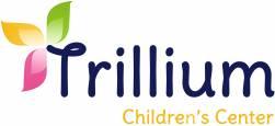 Trillium Children's Center