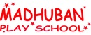 Madhuban Play School